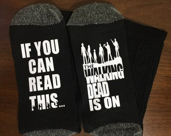 Walking Dead, Socks, TWD Socks If You Can Read This The Walking Dead Is On gift, Gift for Dad, Grandpa gift