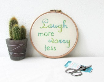 Text embroidery hoop art, inspirational wall art, hand embroidery wall hanging, modern embroidery, textile art, handmade in the UK