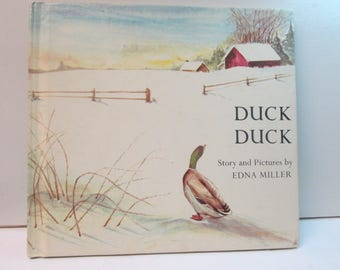 Duck Duck Vintage  Children's Book Story and Pictures by Edna Miller from 1971