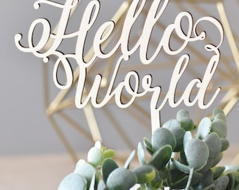 Hello World cake topper, baby shower cake topper, birthday party decor