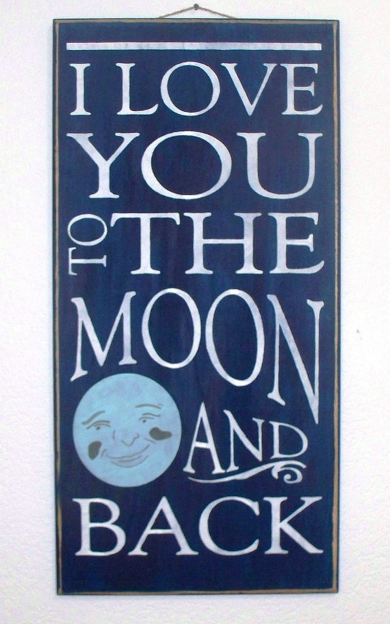 I LOVE YOU to the Moon and Back - Large Wooden Sign - 12 x 24 - Wall Decor - Nursery -Kids Room - Blue moon
