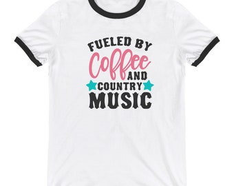 Fueled By Coffee and Country Music Ringer T-Shirt Country Music Country Shirt Southern Shirt Cowgirl Boots Southern Girl Country Wear