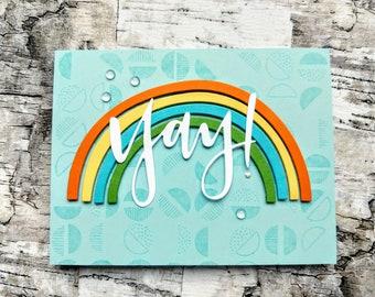 Yay! with a colorful rainbow - Handmade Card