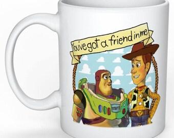 "Toy Story ""you've got a friend in me"" mug -Disney mug- Buzzlightyear and Woody- Personalised mug - best friend - Disney Christmas"