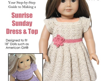 """Download Now - CROCHET PATTERN 18"""" Doll Sunrise Sunday Dress and Top"""