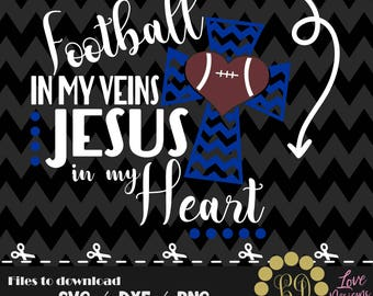 Football in my venis Jesus in my Heart svg,png,dxf,cricut,silhouette,college,jersey,shirt,prod,field,court,kids,baby,ncaa,files for cricut