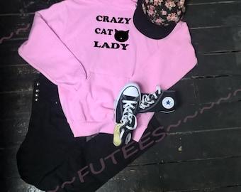 Cat sweater, cat sweatshirt,crazy cat lady, cat hoodie, cat jumper, cat gift, gift for grandma, gift for mom, gift for sister, gift for aunt