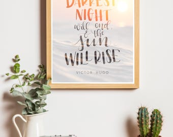Even The Darkest Night Will End And The Sun Will Rise - Les Miserables Digital Print