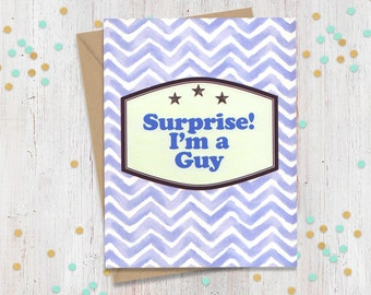 Surprise I'm a Guy - Support Greeting Card - Coming Out - Transgender - Loving Card - FourLetterWordCards