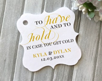 Pashmina tags, wedding favor tags, winter wedding tags, to have and to hold in case you get cold tags, winter favor tags - set of 24( tg65 )