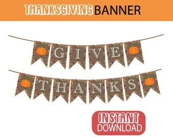 Give Thanks Thanksgiving Banner Printable File