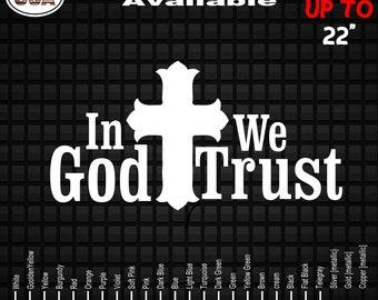In God We Trust  Vinyl Decal Sticker   Faith   Jesus Life   Jesus   Car and Truck Window Decals