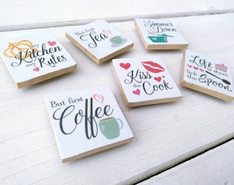 Wooden Kitchen Fridge Magnets, Simmer Down, But First Coffee, Kiss the Cook. Pick Three or Purchase the set