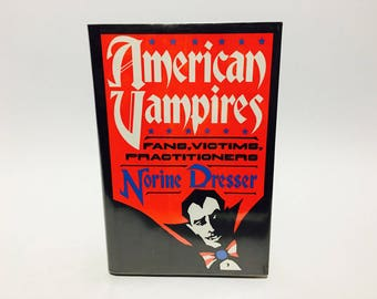 Vintage Non-Fiction Book American Vampires by Norine Dresser 1989 Hardcover