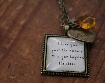 I love you past the moon and miss you beyond the stars quote literary necklace
