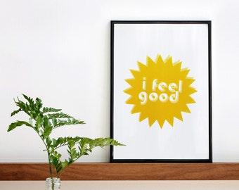 SALE I feel good, Yellow Screenprint, 8.3 x 11.7 (A4), Positive Print, Children's room print, Yellow Art, Affordable Wall Decor, Music Print