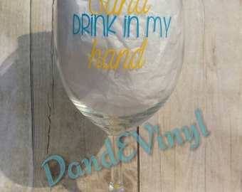 Toes In The Sand, Drink In My Hand Wine Glass
