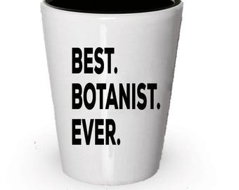 Botanist Shot Glass, Best Botanist Ever, Botanist gift, Gift for Botanist ,  Birthday Gift, Christmas Present