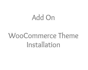 Add On WooCommerce Theme Installation