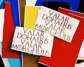 Valar Dohaeris Valar Morghulis Game Of Thrones Window Decal Sticker