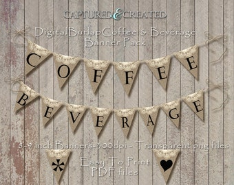 Burlap Wedding Coffee & Beverage Banners/ Pendant/ Easy Printable* Instant Download*