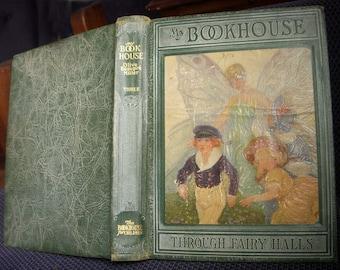 My Bookhouse, Through Fairy Halls, Volume Three, Olive Beaupre Miller, 1928 Vintage Children's Book