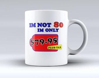 Coffee Mug, Birthday Mug, Funny Coffee Mug.
