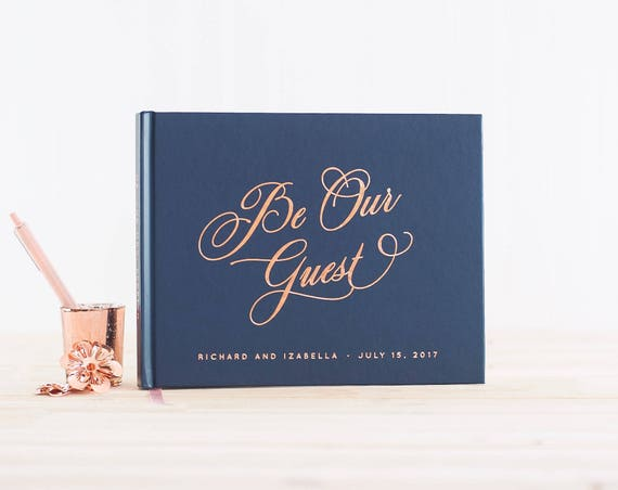 Wedding Guest Book Be Our Guestbook landscape horizontal wedding book with Rose Gold Foil wedding guestbook personalized photo guest book