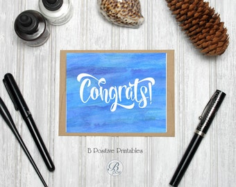 Congrats Card, Congratulations, Printable Card, Digital Card, Wedding Engagement, Instant Download, Watercolor, Brush Pen Calligraphy Script