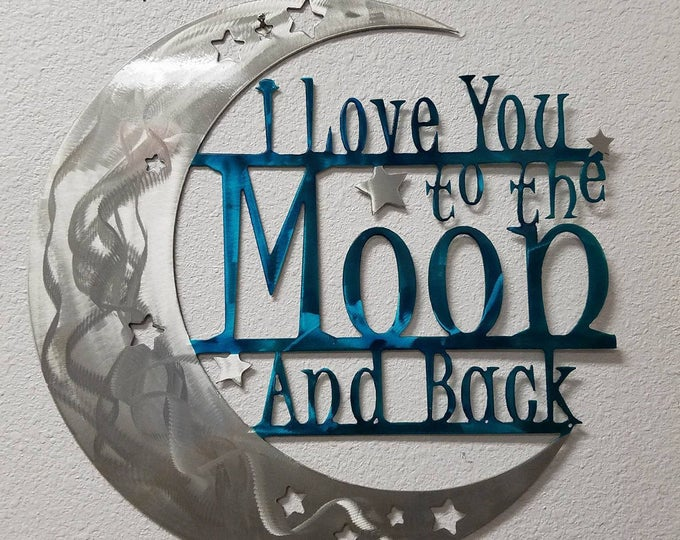 Featured listing image: I Love You to the Moon and Back Aluminum Wall Decor