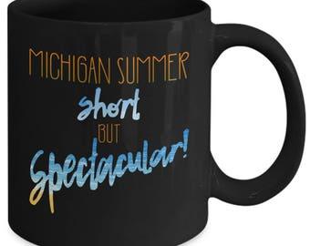 Michigan Summer Short But Spectacular Mug