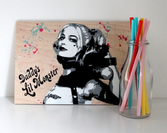 Harley Quinn Wall Art - Suicide Squad Painting - Daddy's Lil Monster - DC Comics - Comicbook Art - Christmas Gift - Stocking Filler
