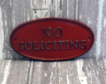 No Soliciting Small Cast Iron Sign Country Red Wall Door Decor Sign Shabby Elegance Distressed Farmhouse Porch Garden Deck Plaque