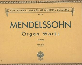1924 Mendelssohn Organ Works Three Preludes & Fugues Op 37 Six Sonatas Op 65 Vintage Music Book Sheet Music