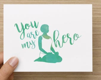 You are my hero - Hello And High Five greeting card for yogi, yoga, hero pose, friendship, admiration, congratulations, encouragement, blank
