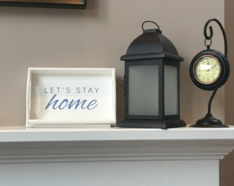 Let's Stay Home | DIY Art STENCIL