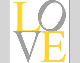 LOVE - 8x10 Modern Typography Print - Kids Wall Art for Nursery - Choose Your Colors - Shown in Gray, Yellow, and White