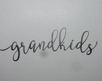 grandkids - word sign - metal sign  G27