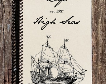 High Seas Journal - Pirate Journal - Pirate Notebook