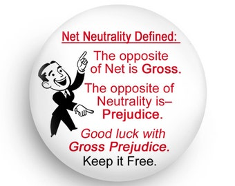 Stand up for Net Neutrality! Fridge Magnet or Pinback