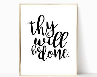 Thy will be done printable, print, christian wall art, home decor, wall decor, printable, bible verse wall art, scripture print