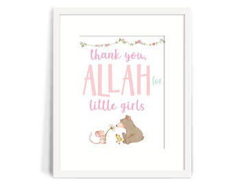 Nursery Wall Art, Baby Decor *Printed*. Thank you, Allah for Little Girls. Islamic Wall art for Muslim Children 8x10 Islamic Nursery Decor