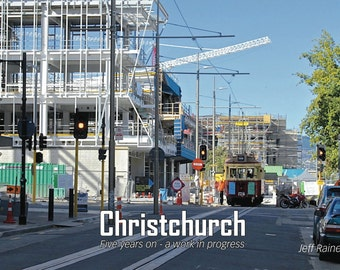 Christchurch, five years on - a work in progress