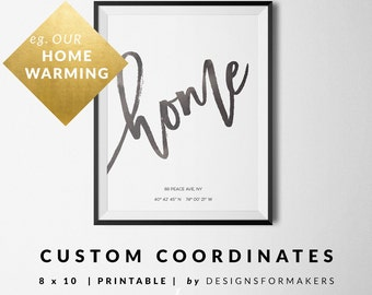 Home Print - Custom Coordinates Printable - Calligraphy Print - Typography Art Print - GPS Coordinates - Latitude Longitude - Wall Art 37