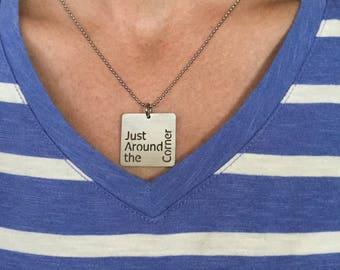 Just Around the Corner Stainless Steel Necklace - JATC
