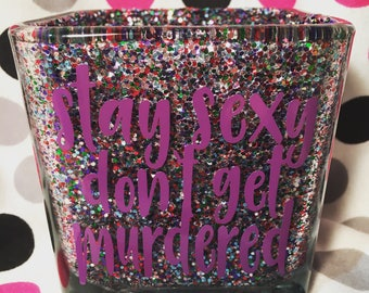 Stay Sexy Don't Get Murdered glass makeup brush holder