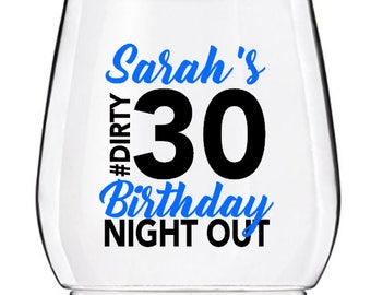 Birthday Wine Tumbler Cups, Dirty 30 Wine Glass Tumbler, Personalized 30th Birthday PLASTIC Wine Glass Cups, Birthday Night Out Wine Cup