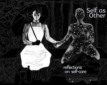 Self as Other: Reflections on Self-Care Zine