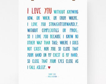 I love you print, Pablo Neruda sonnet 17, romantic print, valentines day gift, 100 love sonnets, love poem, gift for wife, romantic gift