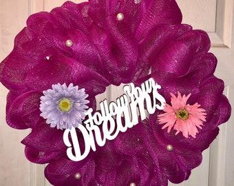 Follow Your Dreams Wreath